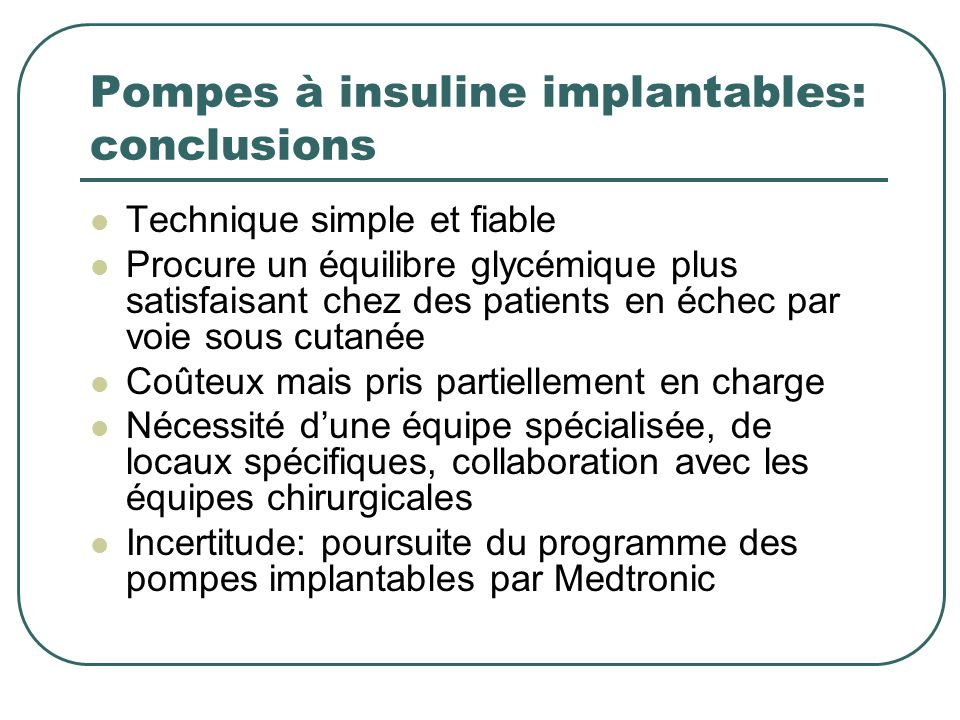 Pompes à insuline implantables: conclusions