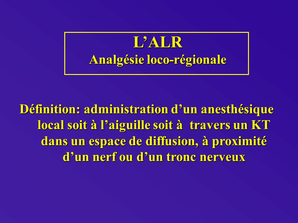 Analgésie loco-régionale