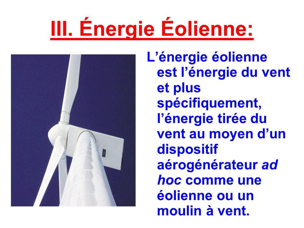 III. Énergie Éolienne: