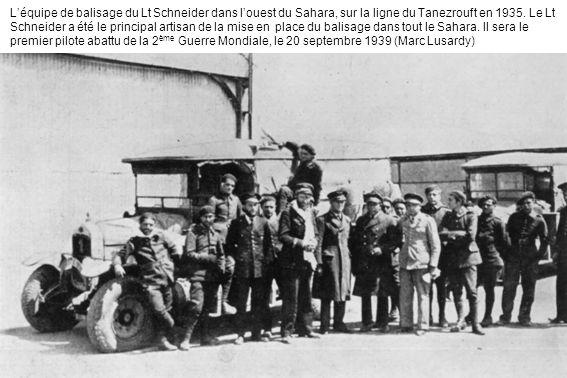 L'équipe de balisage du Lt Schneider dans l'ouest du Sahara, sur la ligne du Tanezrouft en 1935.
