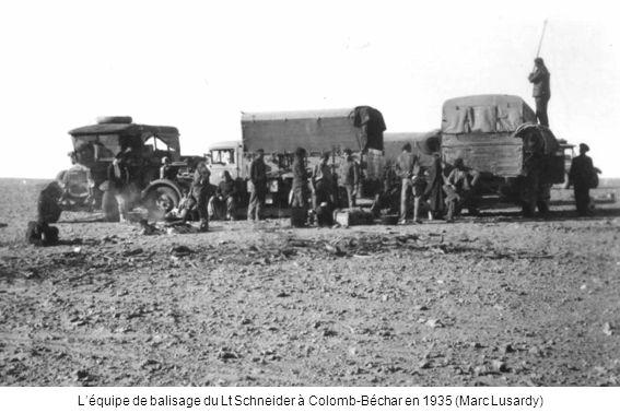 L'équipe de balisage du Lt Schneider à Colomb-Béchar en 1935 (Marc Lusardy)