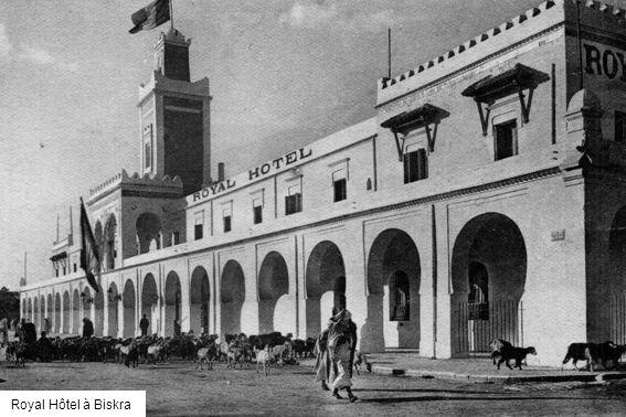 Royal Hôtel à Biskra