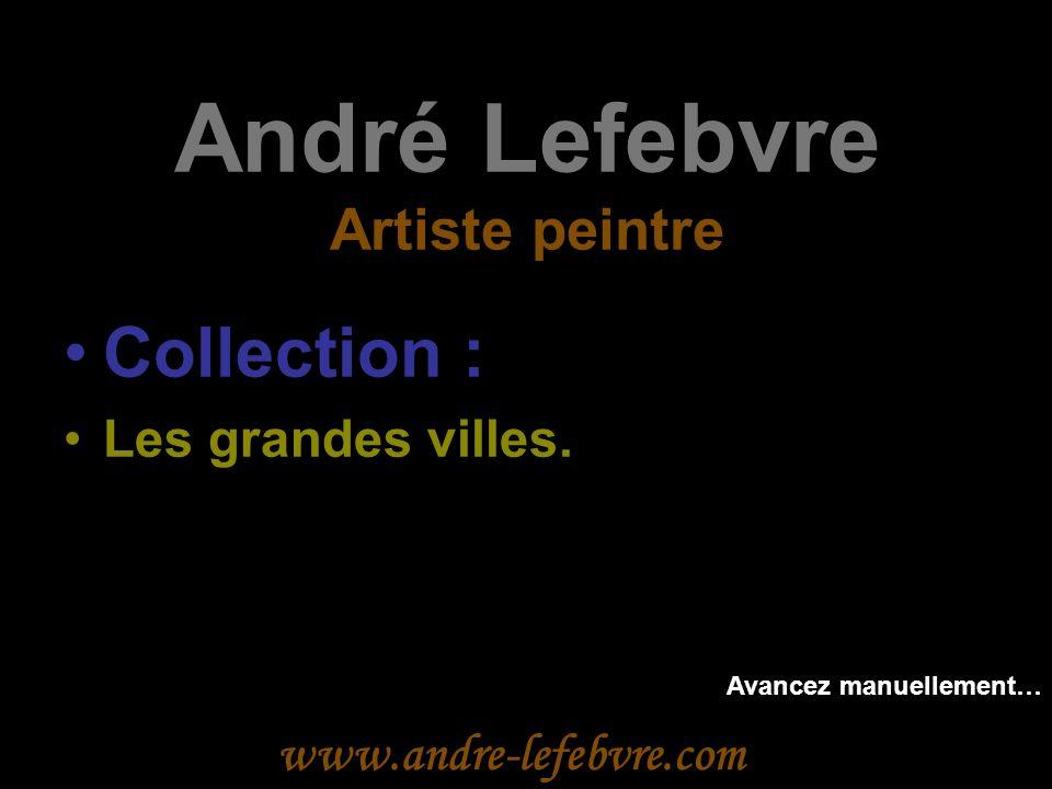 André Lefebvre Artiste peintre