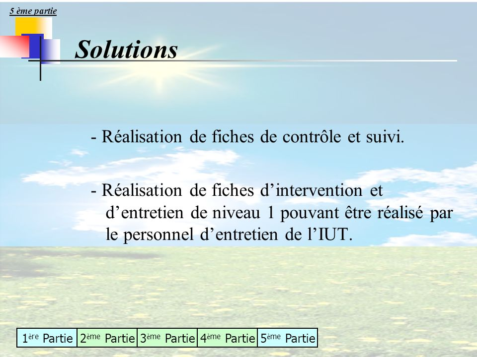 Solutions - Réalisation de fiches de contrôle et suivi.