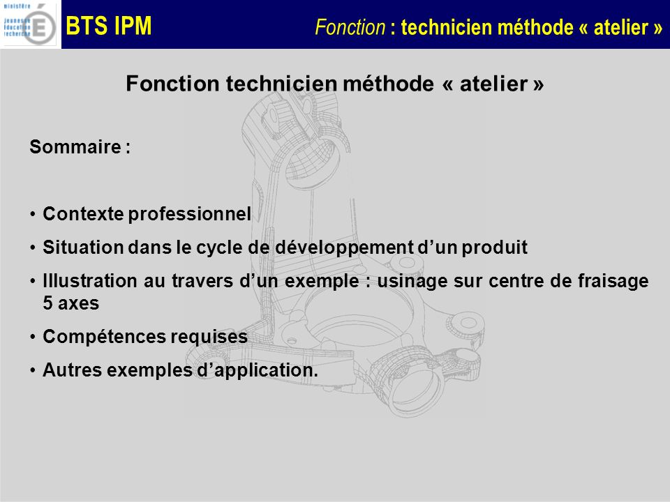 Fonction technicien méthode « atelier »