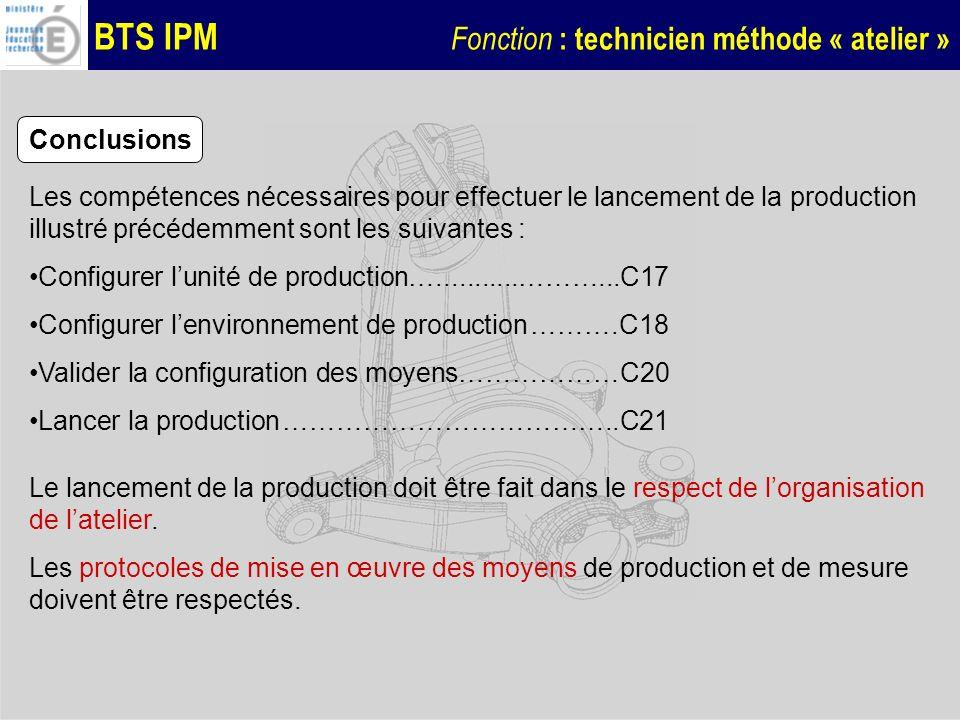 Conclusions Les compétences nécessaires pour effectuer le lancement de la production illustré précédemment sont les suivantes :