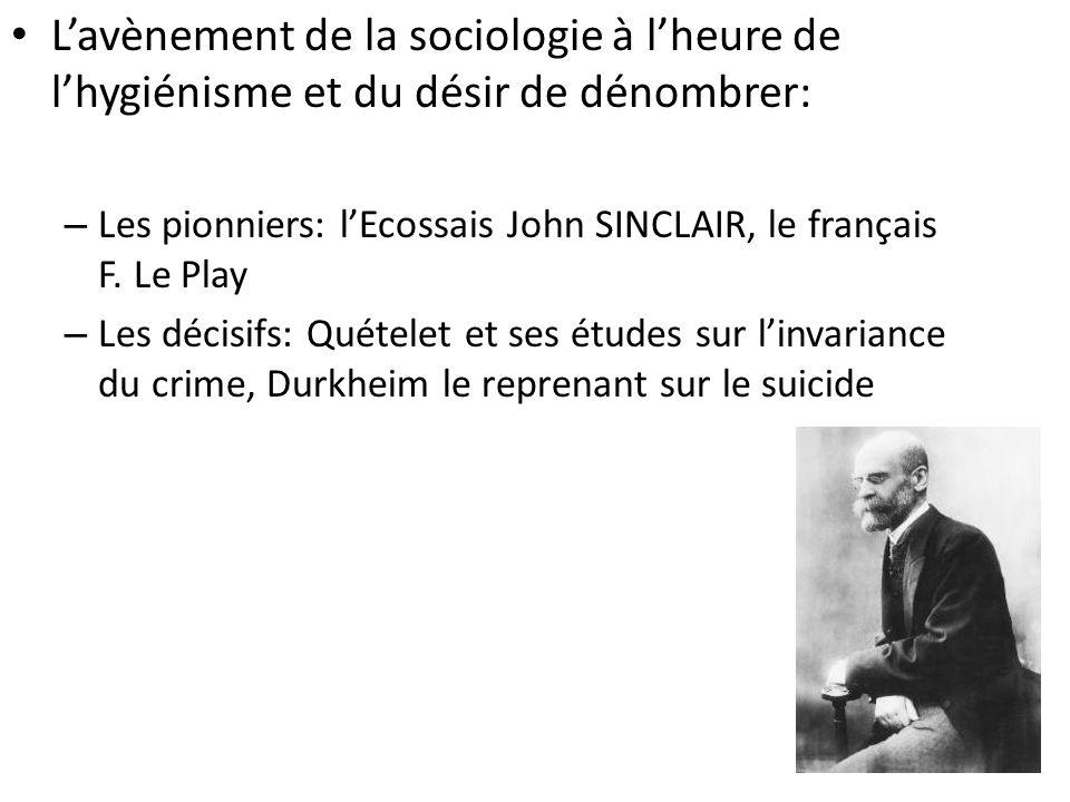 L'avènement de la sociologie à l'heure de l'hygiénisme et du désir de dénombrer: