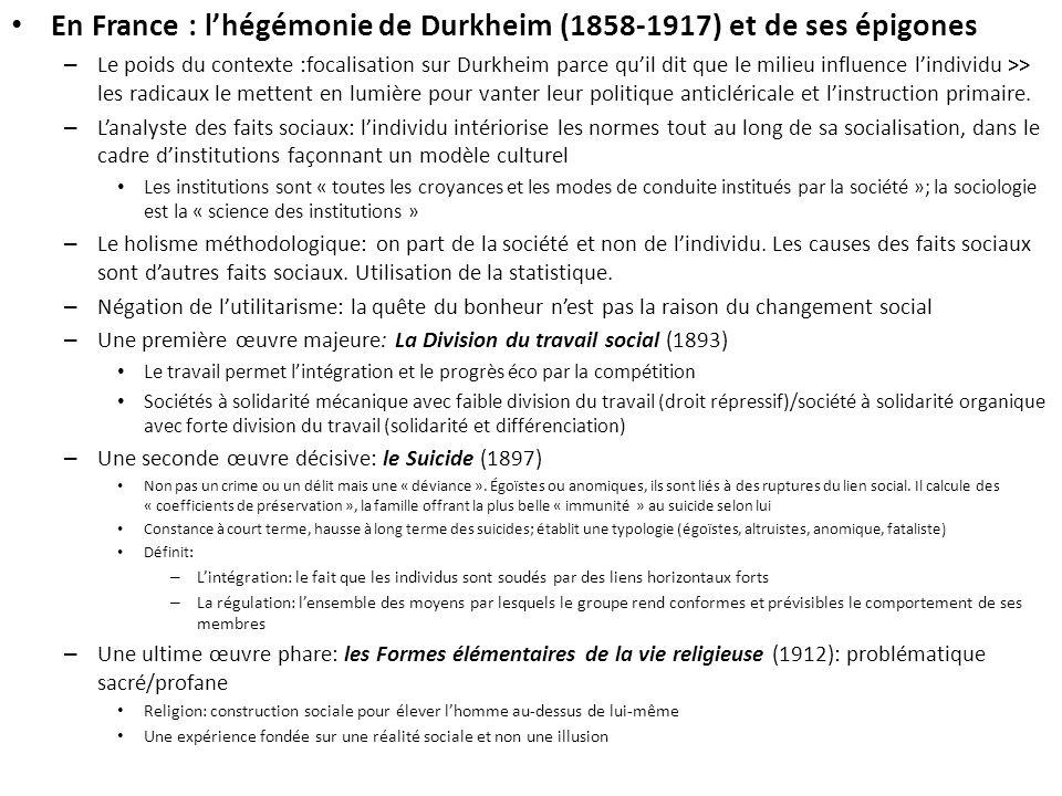 En France : l'hégémonie de Durkheim (1858-1917) et de ses épigones