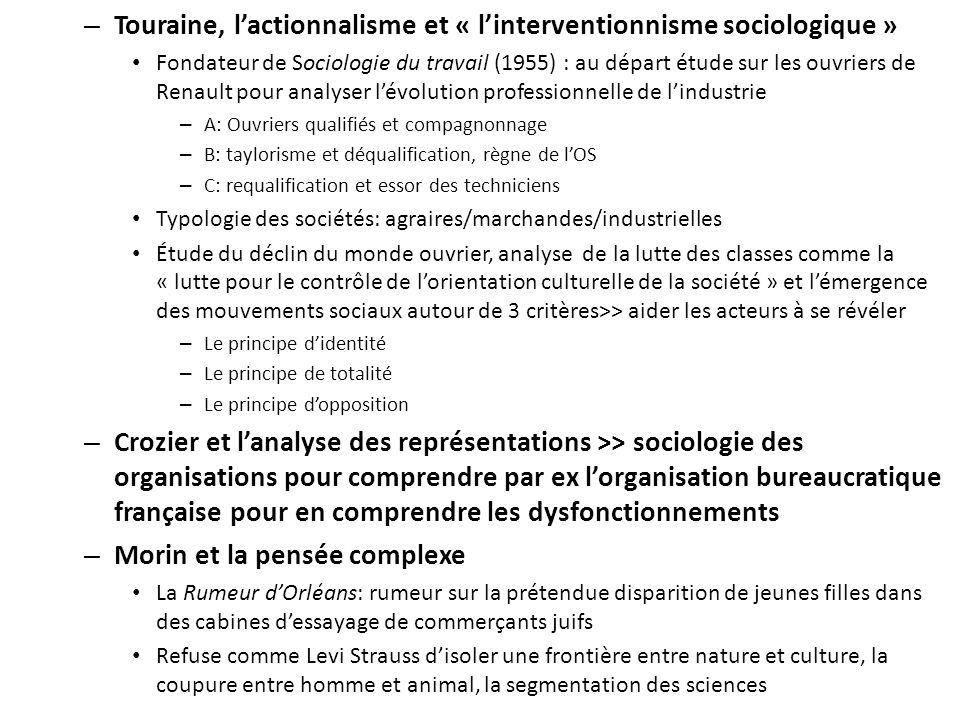 Touraine, l'actionnalisme et « l'interventionnisme sociologique »