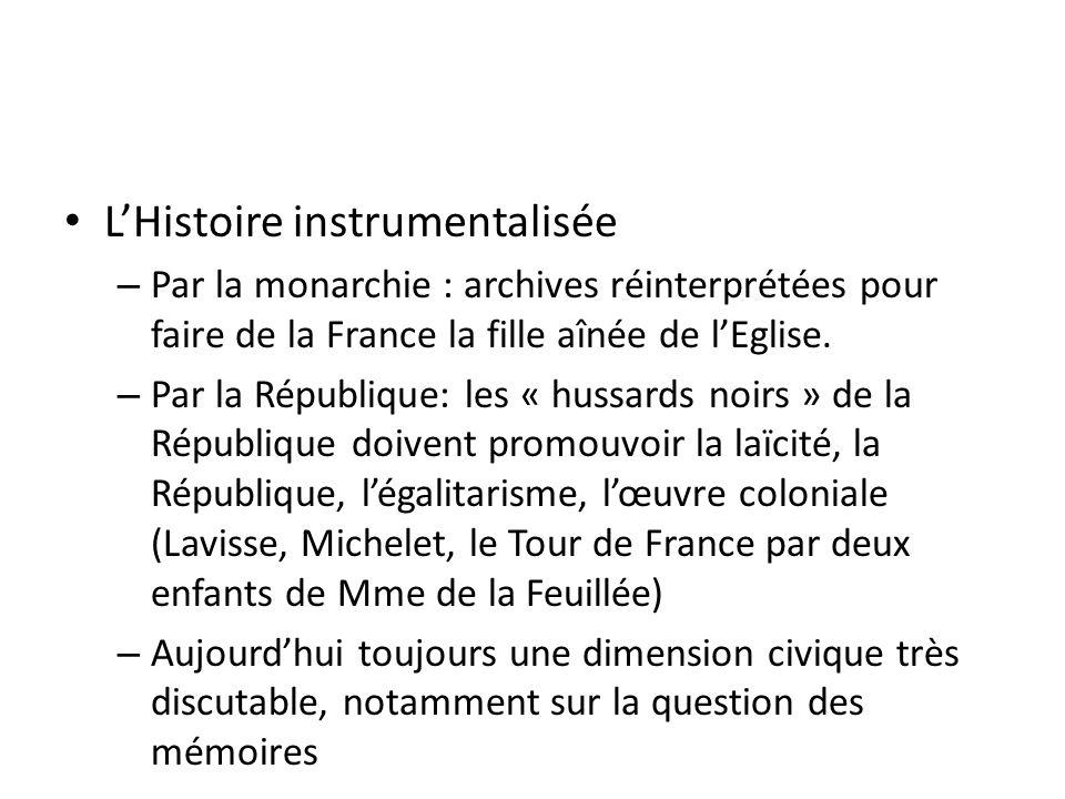 L'Histoire instrumentalisée