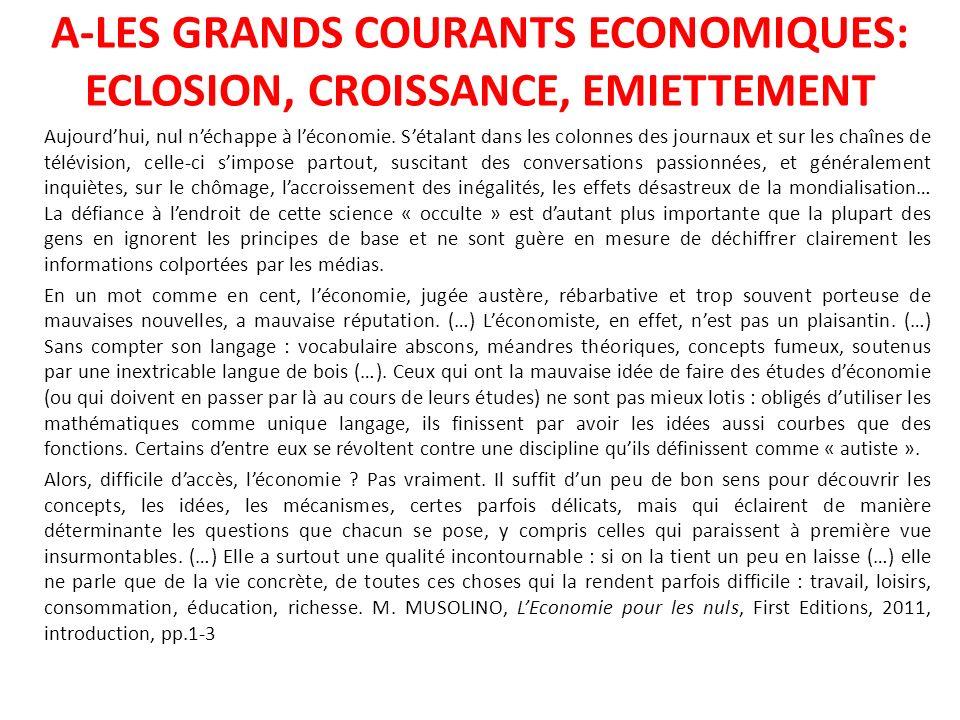 A-LES GRANDS COURANTS ECONOMIQUES: ECLOSION, CROISSANCE, EMIETTEMENT