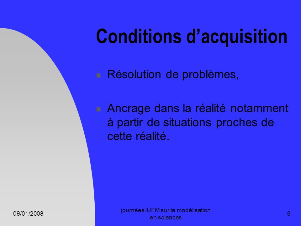 Conditions d'acquisition