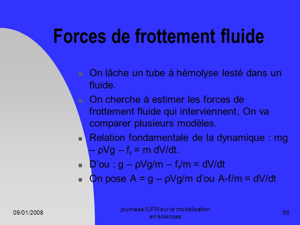Forces de frottement fluide