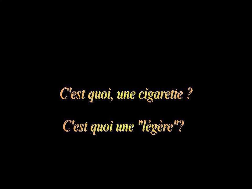 C est quoi, une cigarette