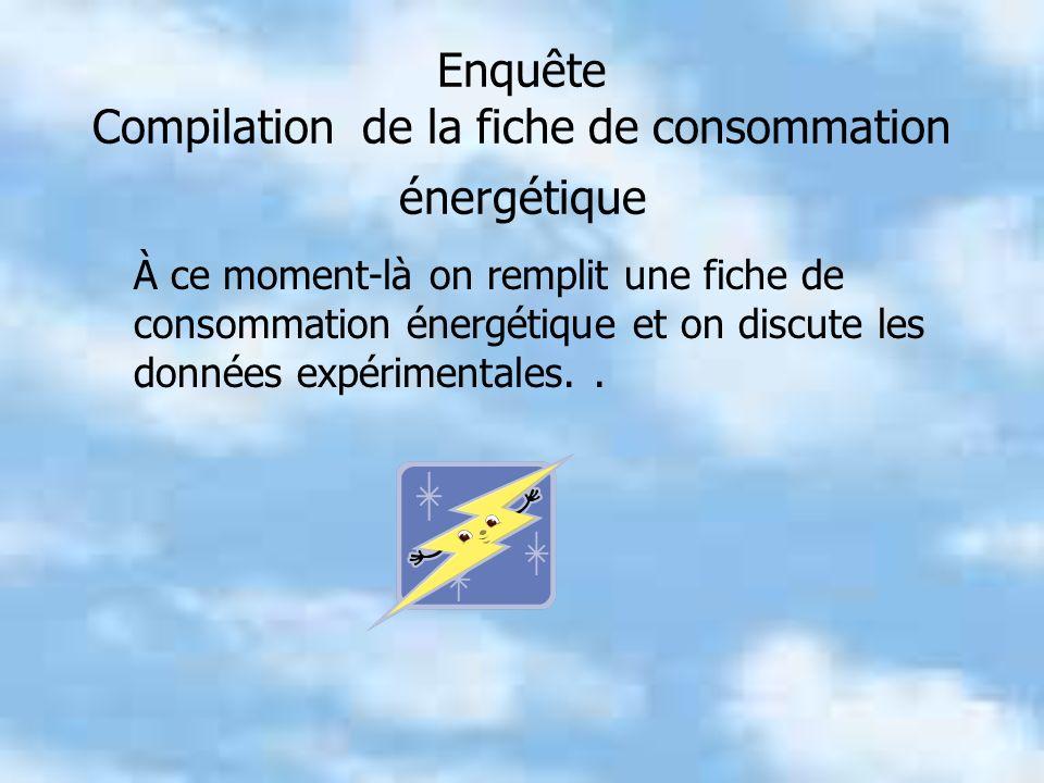 Enquête Compilation de la fiche de consommation énergétique