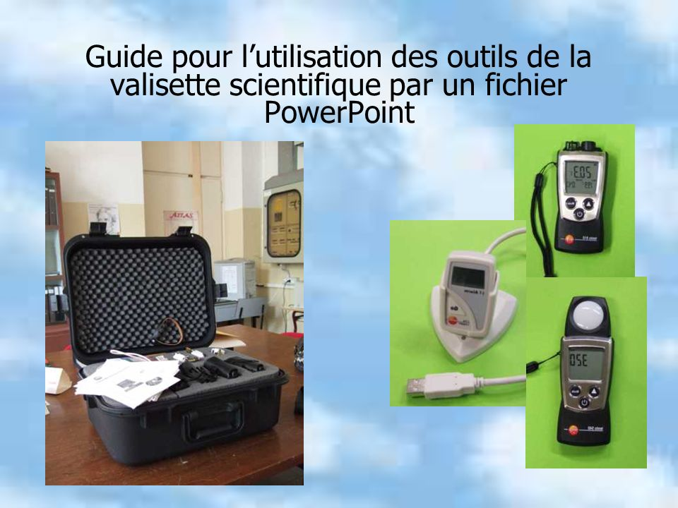 Guide pour l'utilisation des outils de la valisette scientifique par un fichier PowerPoint