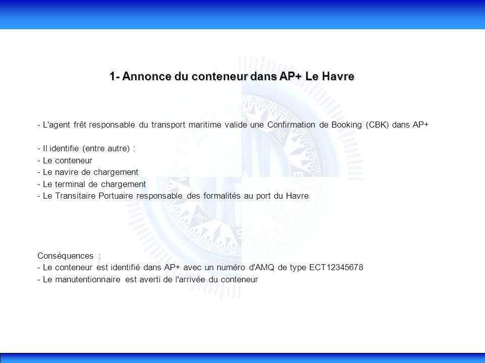1- Annonce du conteneur dans AP+ Le Havre