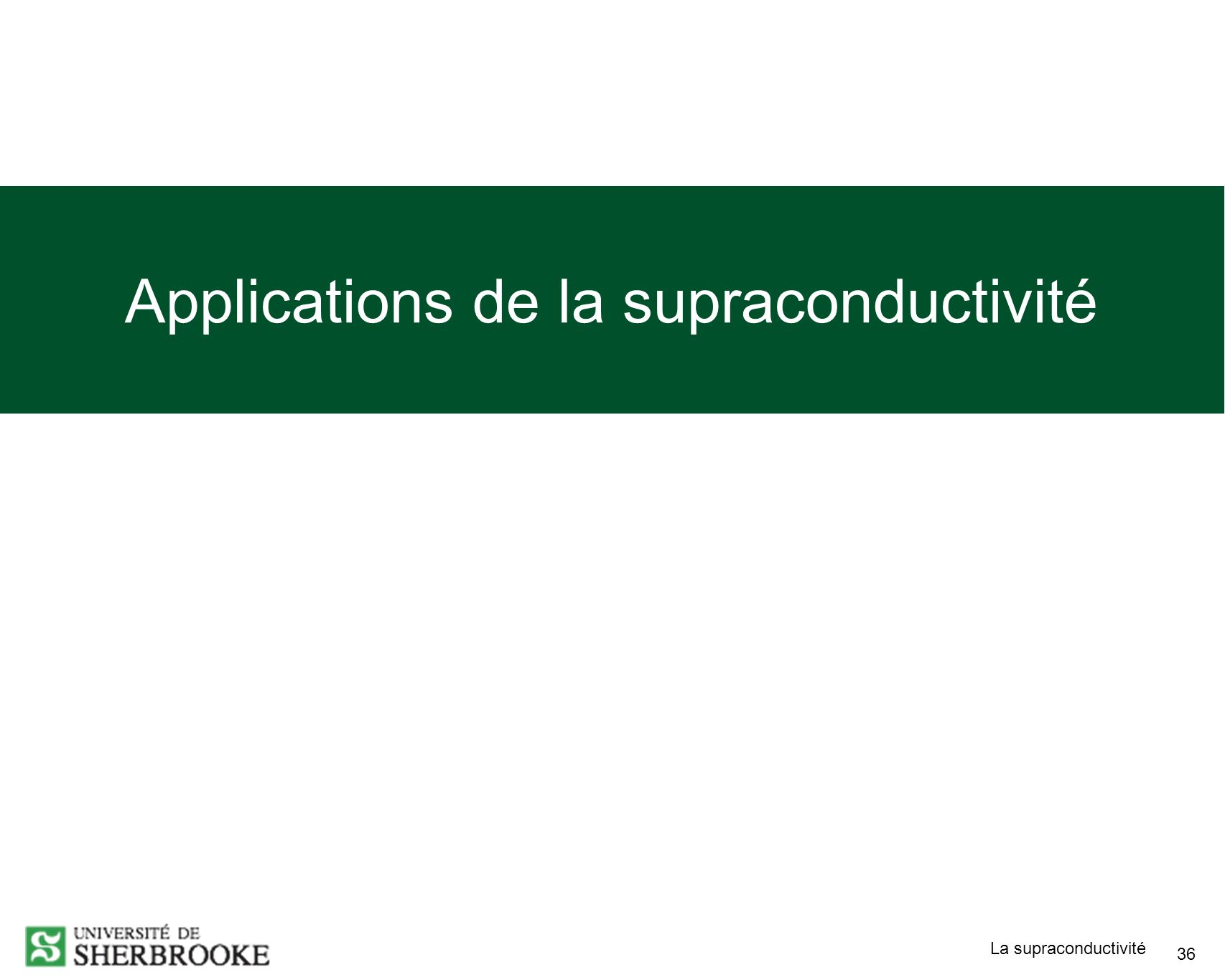 Applications de la supraconductivité