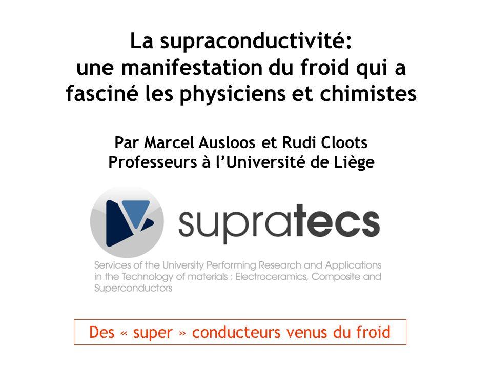 La supraconductivité: