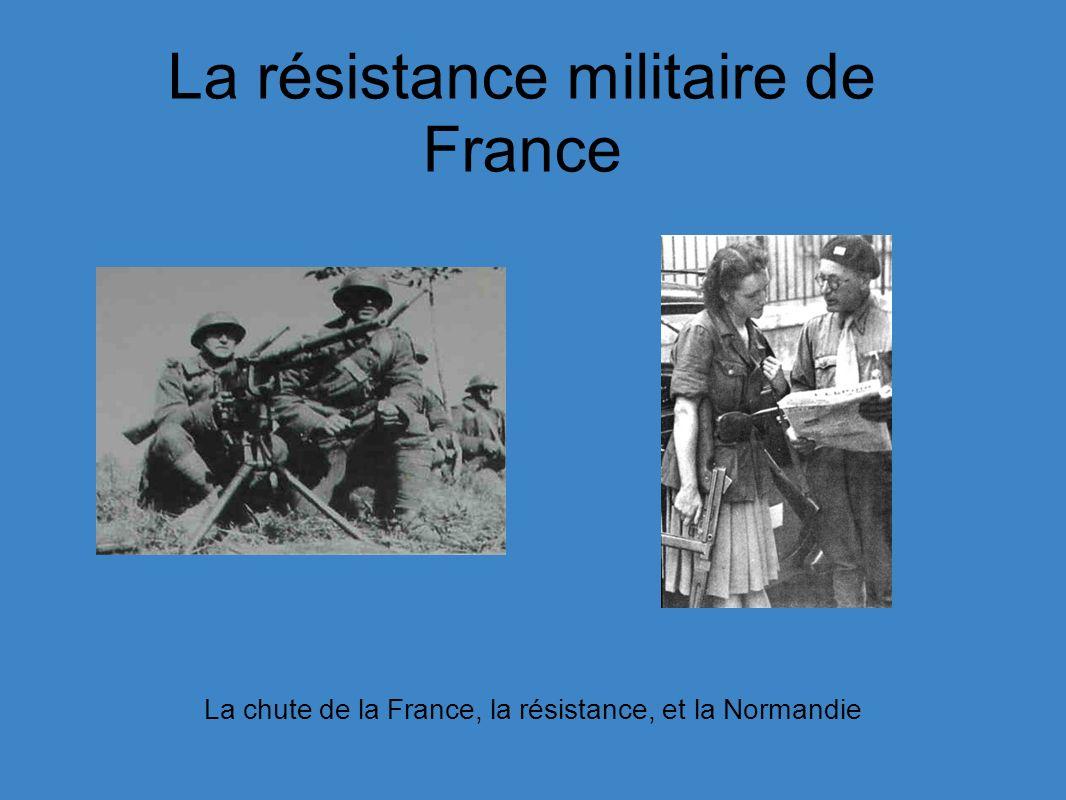 La résistance militaire de France