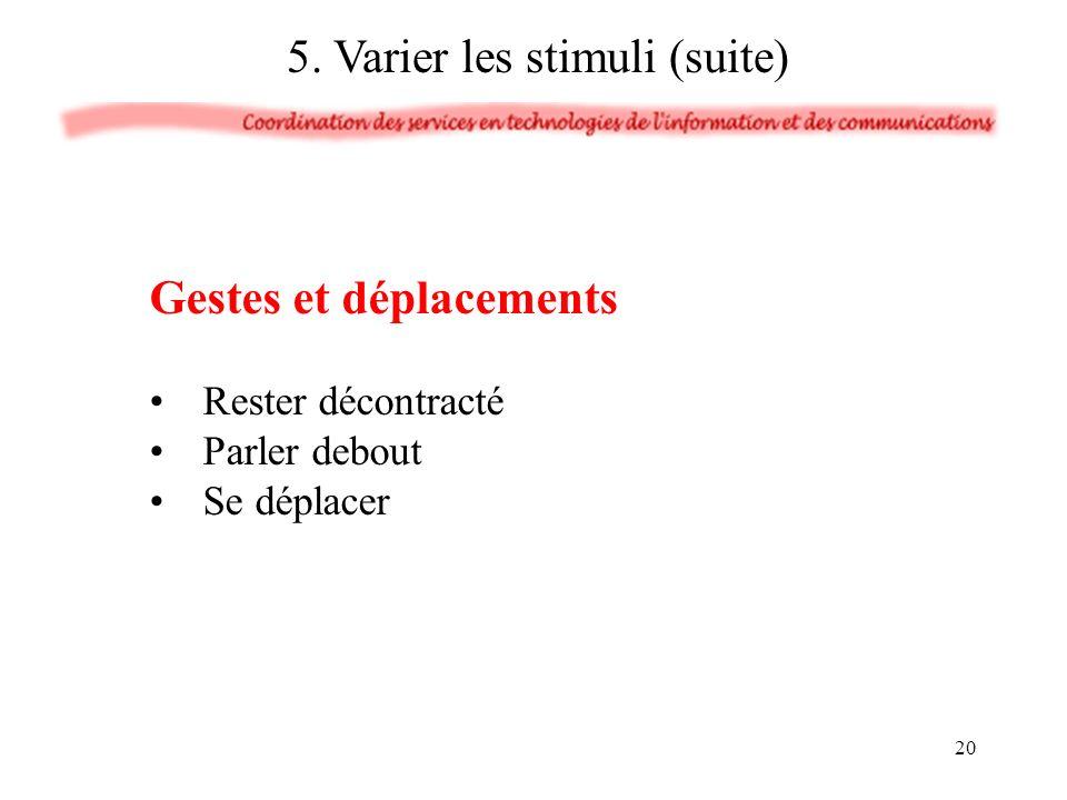 5. Varier les stimuli (suite)