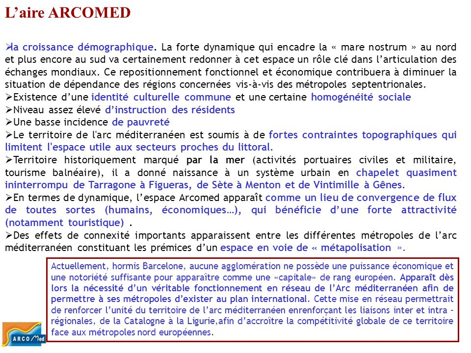 L'aire ARCOMED