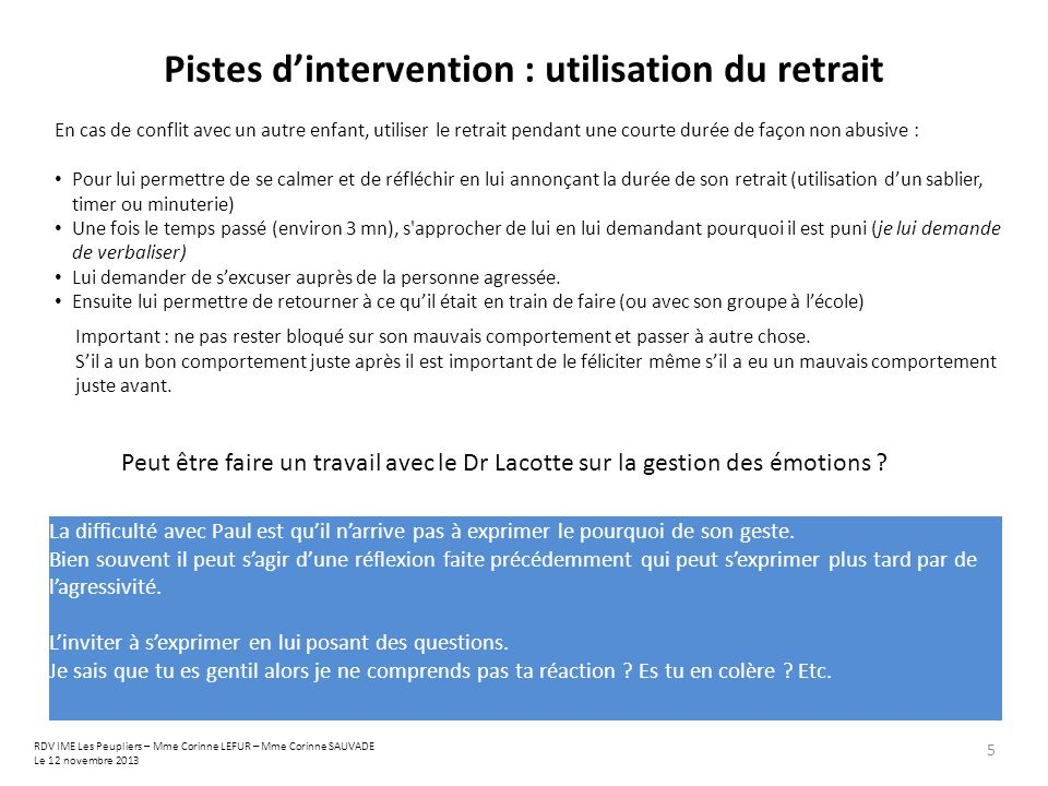 Pistes d'intervention : utilisation du retrait