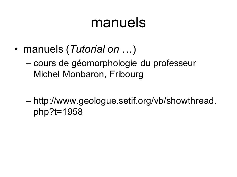 manuels manuels (Tutorial on …)