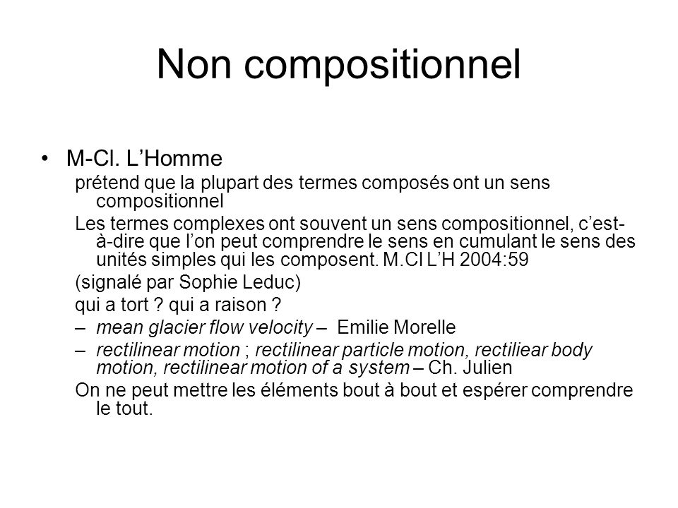 Non compositionnel M-Cl. L'Homme
