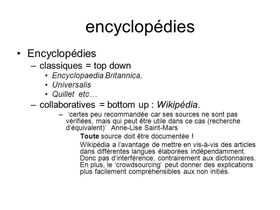 encyclopédies Encyclopédies classiques = top down