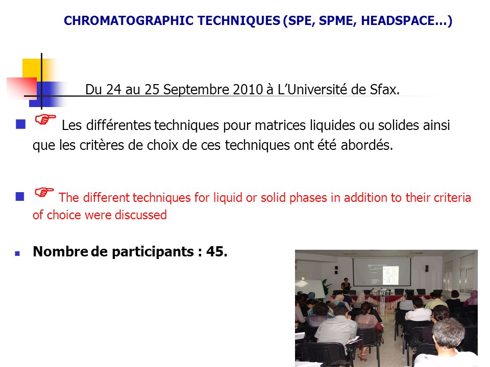 CHROMATOGRAPHIC TECHNIQUES (SPE, SPME, HEADSPACE…)