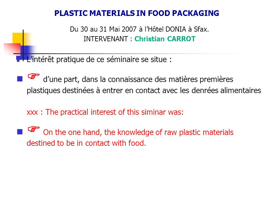 PLASTIC MATERIALS IN FOOD PACKAGING