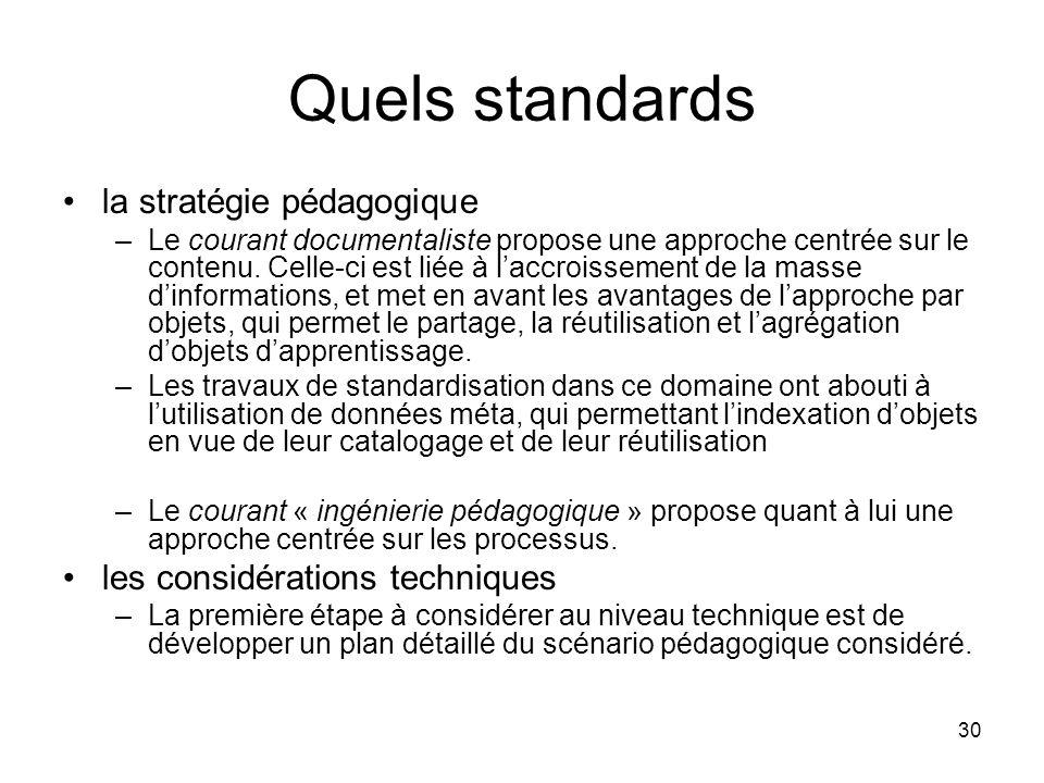 Quels standards la stratégie pédagogique les considérations techniques