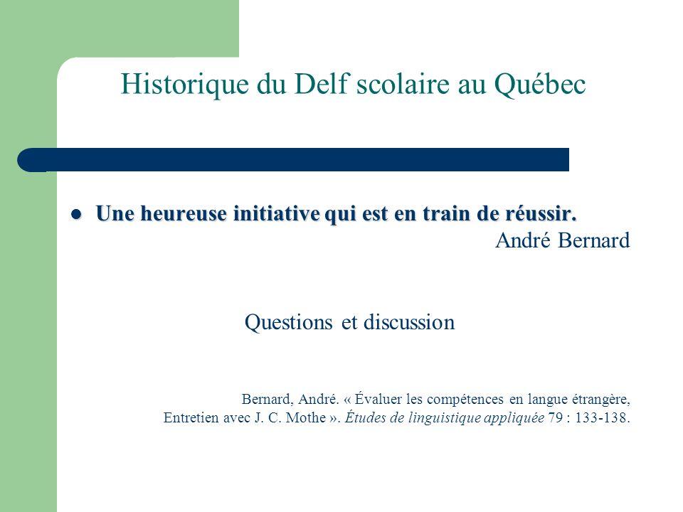 Historique du Delf scolaire au Québec