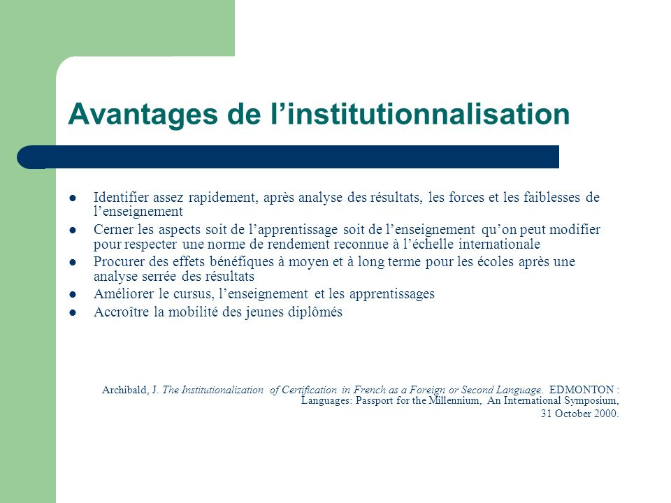 Avantages de l'institutionnalisation