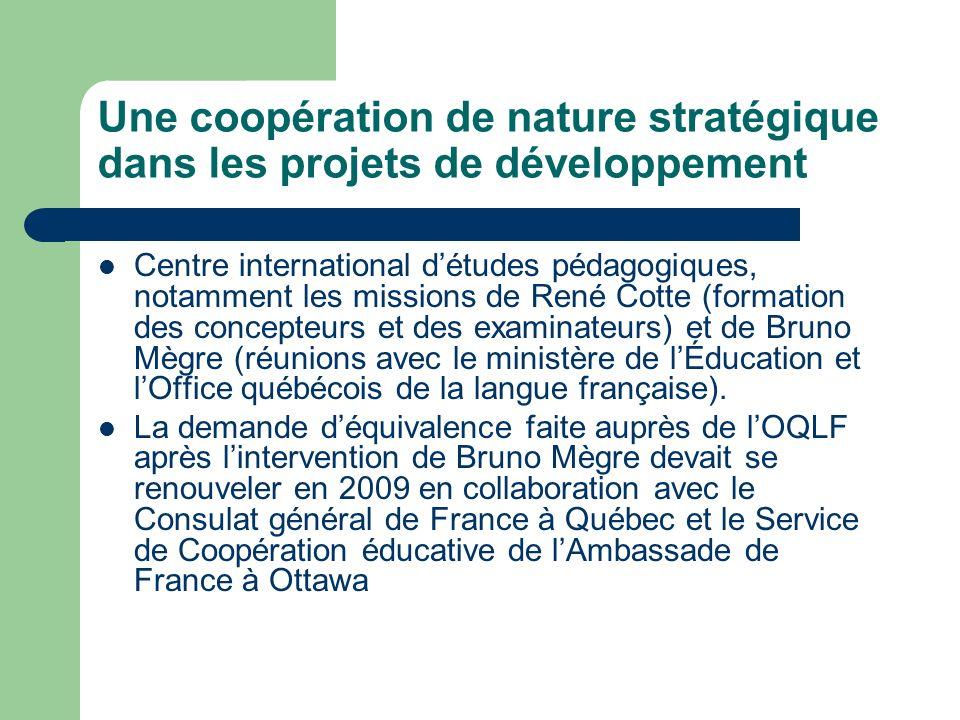Une coopération de nature stratégique dans les projets de développement