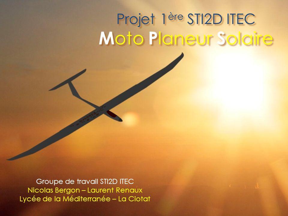 Projet 1ère STI2D ITEC Moto Planeur Solaire