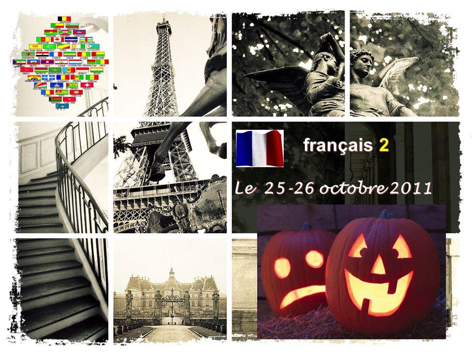 français 2 Le 25-26 octobre 2011