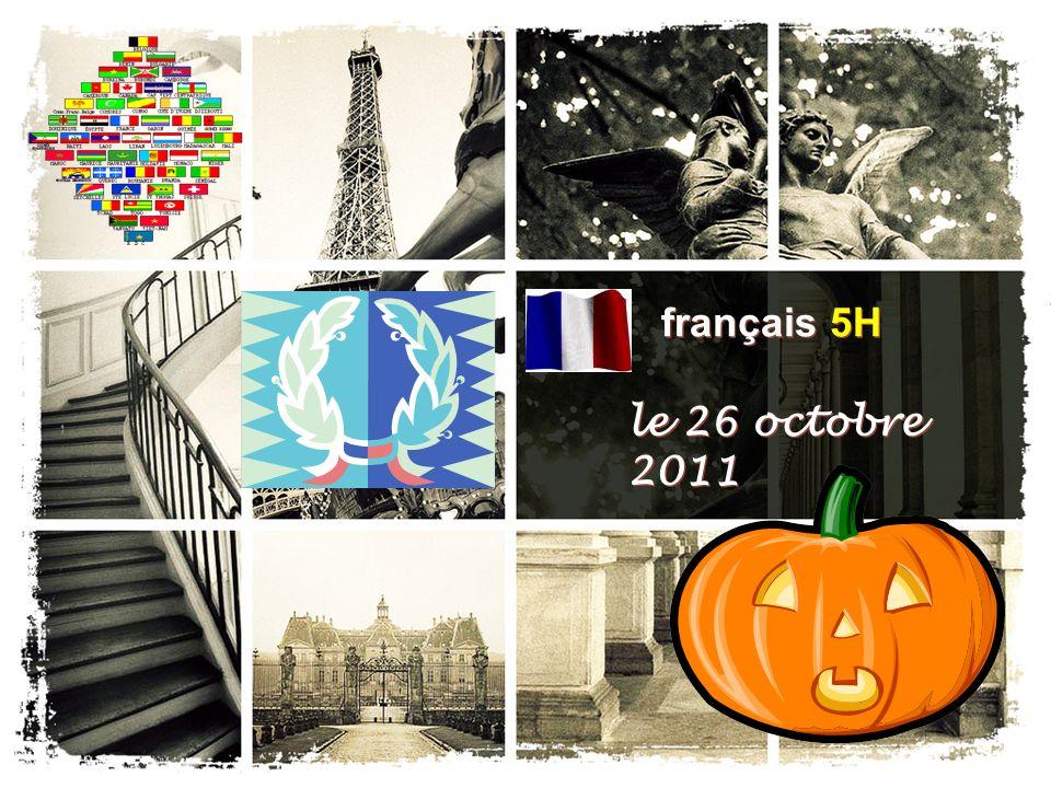 français 5H le 26 octobre 2011