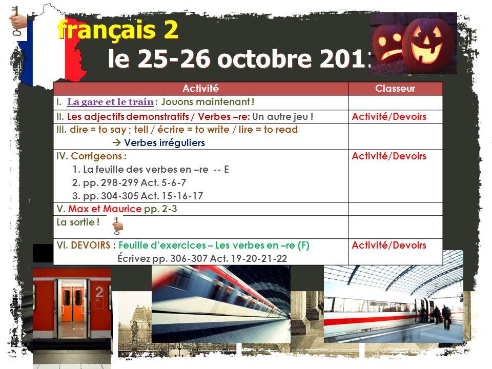 français 2 le 25-26 octobre 2011 Activité Classeur