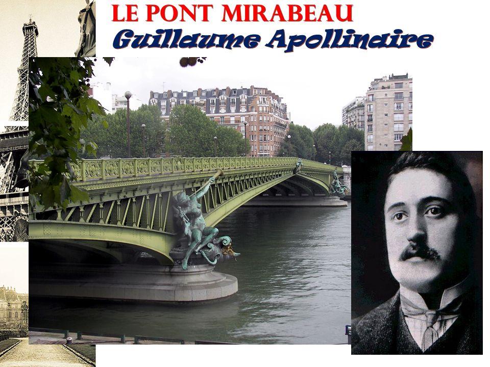 Le pont mirabeau Guillaume Apollinaire