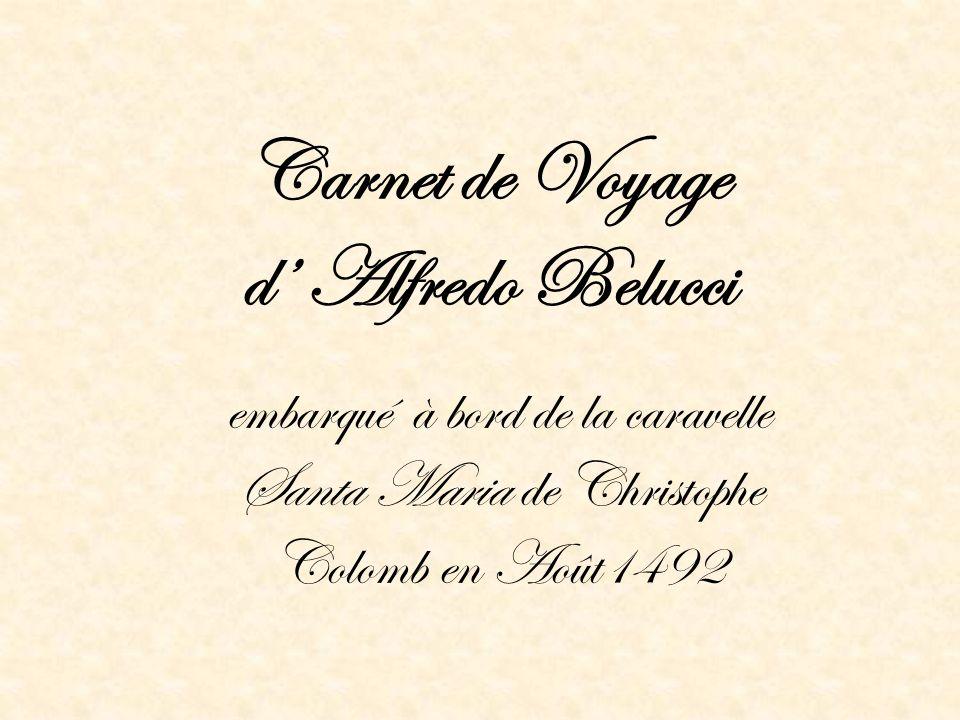 Carnet de Voyage d' Alfredo Belucci