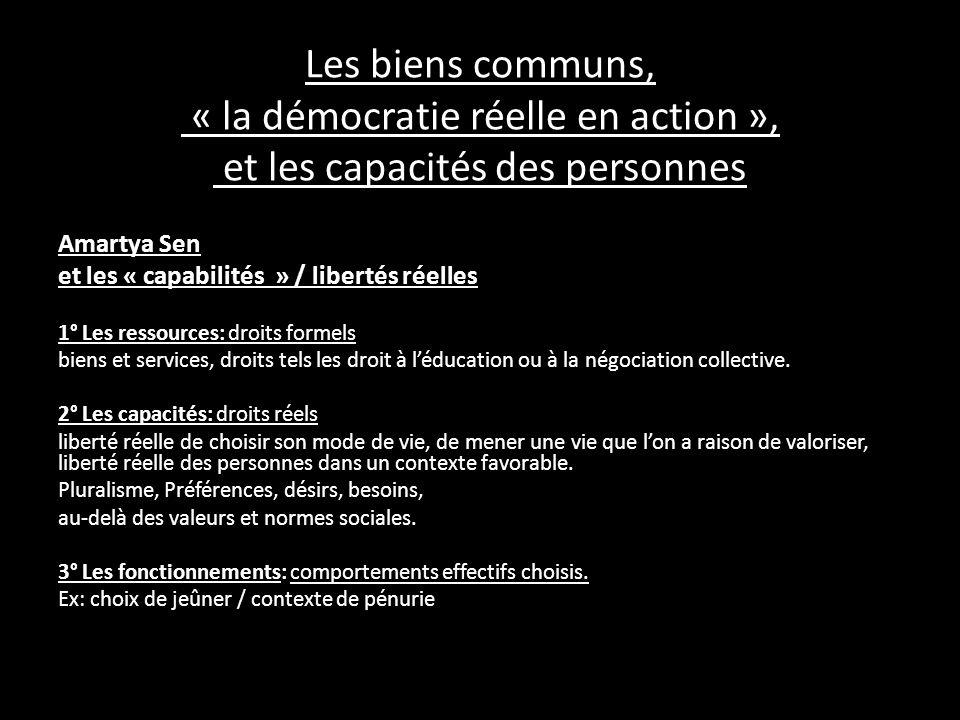 Les biens communs, « la démocratie réelle en action », et les capacités des personnes