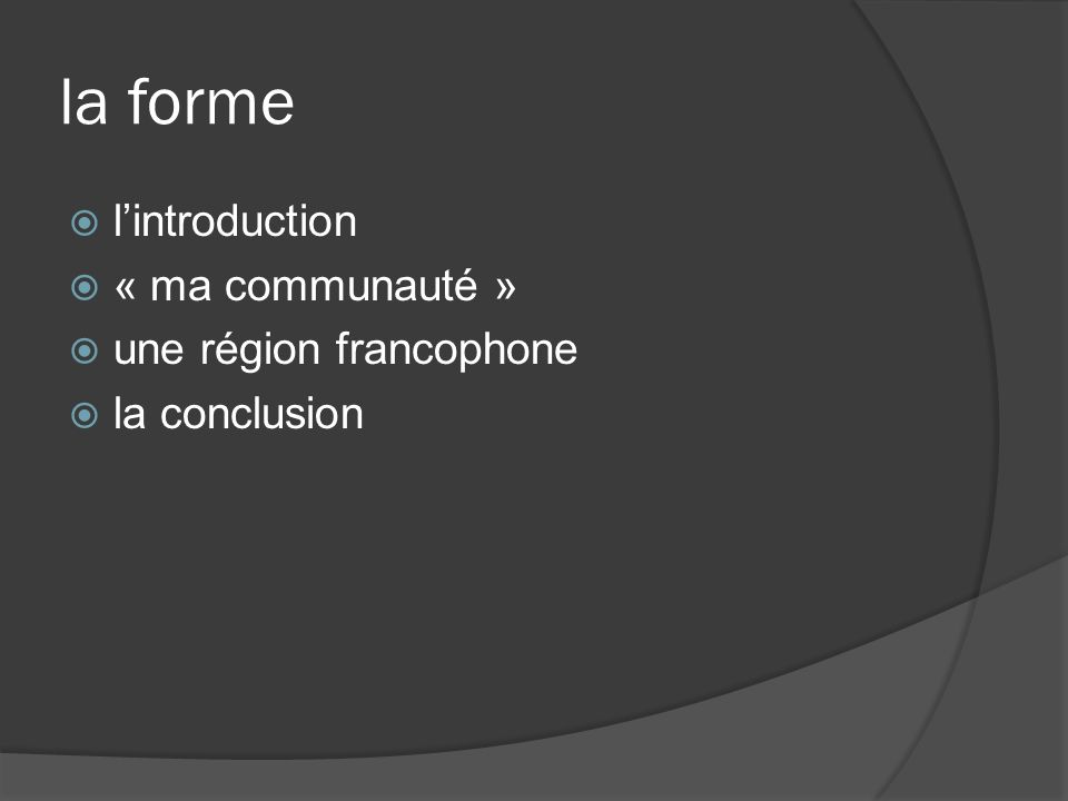 la forme l'introduction « ma communauté » une région francophone