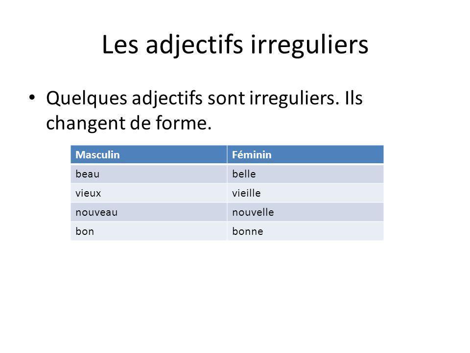 Les adjectifs irreguliers