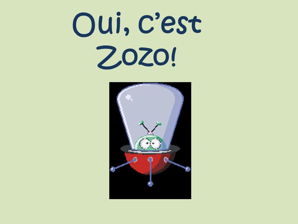 Oui, c'est Zozo!
