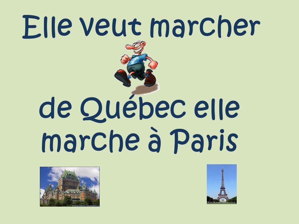 Elle veut marcher de Québec elle marche à Paris