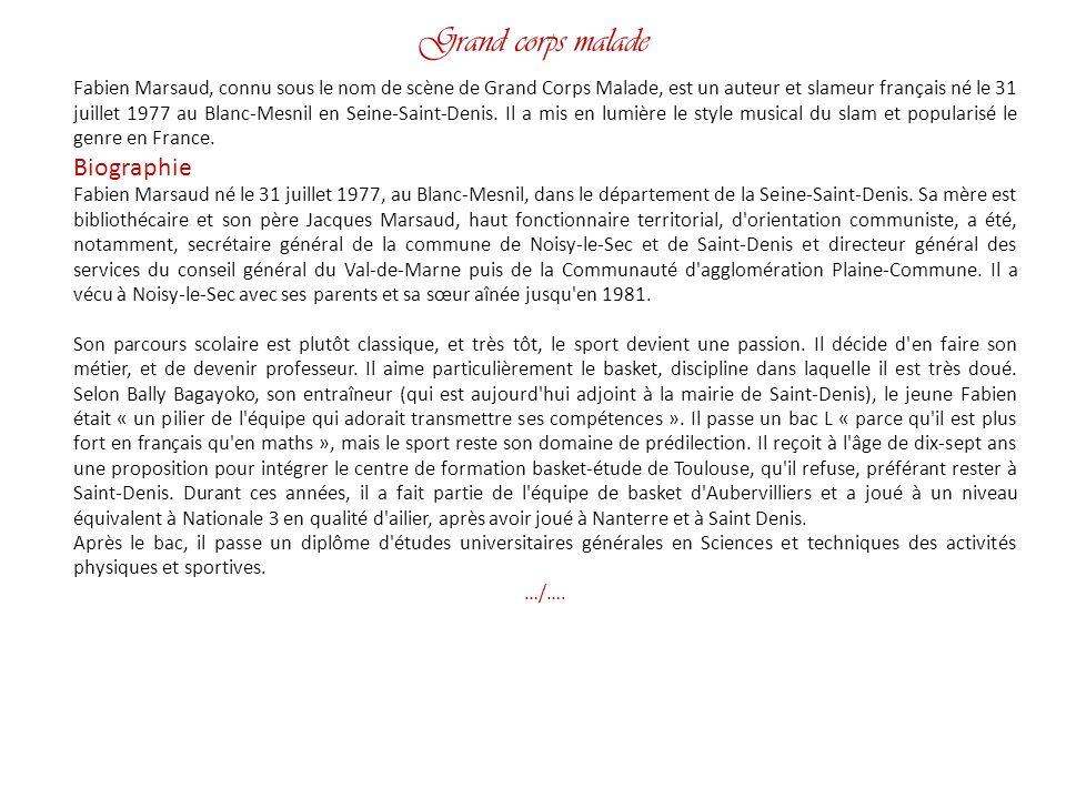 Grand corps malade Biographie
