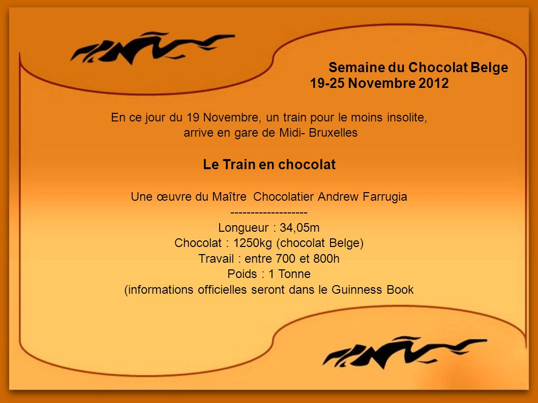 19-25 Novembre 2012 Le Train en chocolat