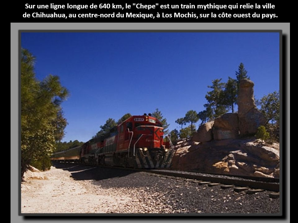 Sur une ligne longue de 640 km, le Chepe est un train mythique qui relie la ville